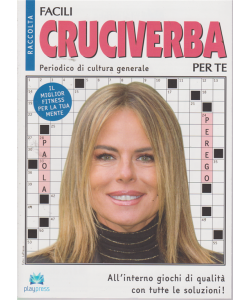 Raccolta facili cruciverba per te - n. 11 - bimestrale - 16/9/2019 - Paola Perego