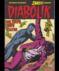Diabolik Swiisss - Ii Ristampa - n. 304 - Un colpo dopo l'altro - 20/9/2019