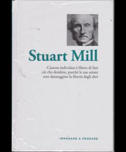 Imparare a pensare - Stuart Mill - n. 35 - settimanale - 20/9/2019 - copertina rigida