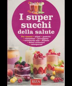 I super succhi della salute - n. 210 - ottobre 2019 -