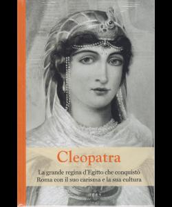 Grandi Donne - Cleopatra - n. 20 - settimanale - 20/9/2019 - copertina rigida