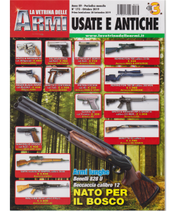 La Vetrina delle armi usate e antiche - n. 173 - mensile - ottobre 2019 -