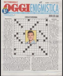 Settimanale Oggi Enigmistica - n. 39 - 1 ottobre 2019 -
