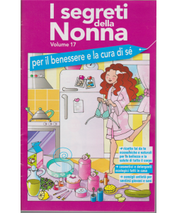 I segreti della nonna - n. 17 - febbraio 2019 -