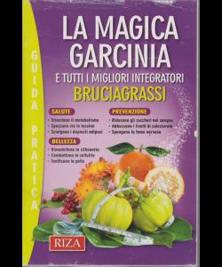 Le ricette perdipeso - Guida pratica - La magica garcinia e tutti i migliori integratori bruciagrassi - n. 90 - marzo 2019 -