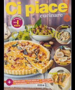 Ci Piace Cucinare ! - n. 139 - 8/10/2019 - settimanale -