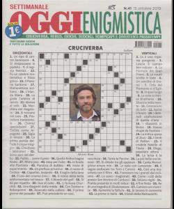 Settimanale Oggi Enigmistica - n. 41 - 15 ottobre 2019 -