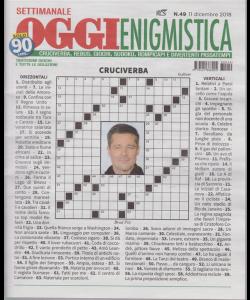 Settimanale Oggi Enigmistica - n. 49 - 11 dicembre 2018 -