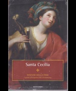 Maestri della fede - Santa Cecilia - n. 16 - settimanale - 4/12/2018