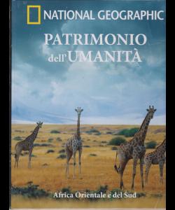 National Geographic - Patrimonio dell'Umanità - Africa Orientale e del Sud - n. 12 - settimanale - 5/12/2018 -