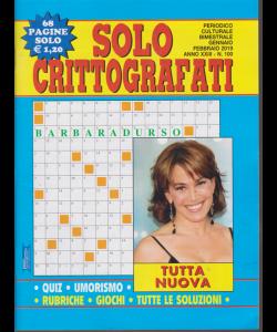 Solo Crittografati - n. 100 - bimestrale - gennaio - febbraio 2019 - 68 pagine  - Barbara D'Urso