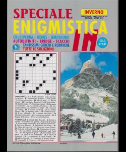 Speciale Enigmistica In - inverno - n. 101 - trimestrale - gennaio - marzo 2019
