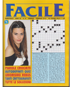 Facile - n. 81 - bimestrale - gennaio - febbraio 2019 - 100 pagine