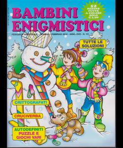 Bambini Enigmistici - n. 101 - bimestrale - gennaio - febbraio 2019 - 52 pagine tutte a colori