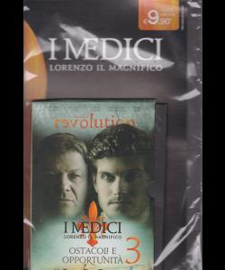 I Medici - Lorenzo il Magnifico - n. 3 - Ostacoli e opportunità