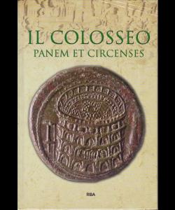Gli episodi decisivi - Grecia e Roma - Il Colosseo - Panem et circenses - n. 11 - settimanale - dicembre 2018