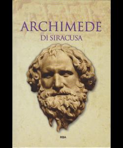 Gli episodi decisivi - Grecia e Roma - Archimede di Siracusa - n. 12 - settimanale - 14/12/2018