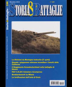 Storia E Battaglie - n. 196 - dicembre 2018 - mensile