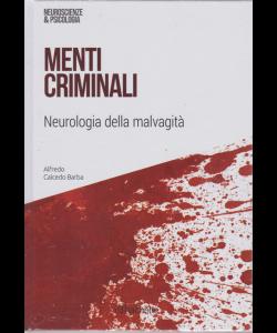 Neuroscienze & Psicologia - Menti criminali - n. 34 - settimanale - 15/12/2018 - esce il sabato