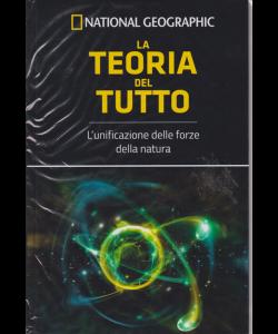 Le Frontiere della Scienza - National Geographic - La teoria del tutto - n. 37 - settimanale - 28/11/2018