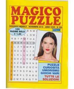Magico puzzle - mensile - novembre 2018 - n. 294 - 100 pagine