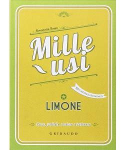 Mille usi: LIMONE - di Simonetta Bosso ediz. Gribaudo