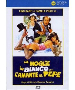 La Moglie In Bianco L'Amante Al Pepe - Lino Banfi, Pamela Prati - DVD