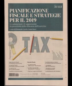 Pianificazione fiscale e strategie per il 2019 - n. 4 - mensile - novembre 2018