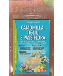 Camomilla, Tiglio  e Passiflora di Giuseppe Maffeis - edizioni RIZA