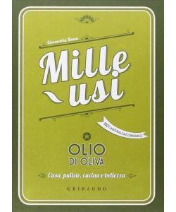 Mille usi Olio d'oliva di Simonetta Bosso - edizione Gribaudo