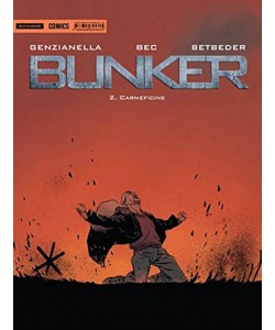BUNKER vol. 2 Carneficine di Genzianella, Bec, Betbeder by Mondadori Comics