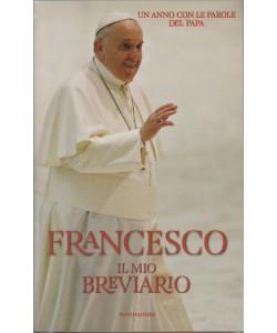 FRANCESCO - il mio Breviario -un anno con le parole del PAPA - ed.Mondadori