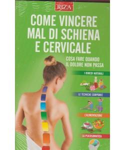 Come vincere il mal di sciena e cervicale - ediz.RIZA