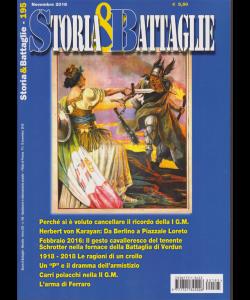 Storia E Battaglie - n. 195 - mensile - novembre 2018 -