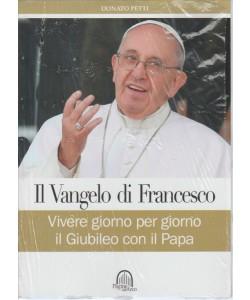 Il Vangelo di Francesco: Vivere giorno per giorno il Giubileo con il Papa