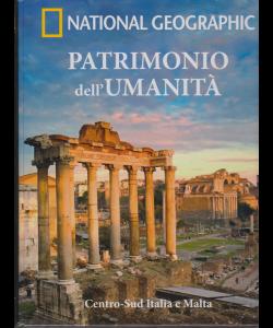 National Geographic - Patrimonio dell'umanità - Centro Sud Italia e Malta - n. 9 - settimanale - 14/11/2018 -