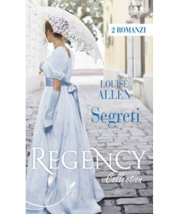 Harmony Regency Collection - Segreti Di Louise Allen