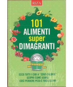 101 Alimenti super dimagranti - edizione RIZA