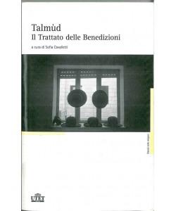 Talmùd. Il trattato delle benedizioni a cura di Sofia Cavalletti