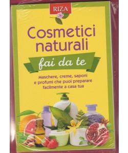 Cosmetici Naturali  fai da te - edizioni Riza