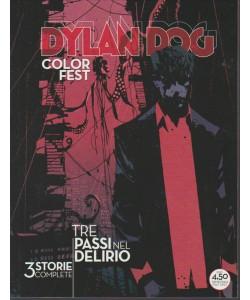 DYLAN DOG COLOR FEST. TRE PASSI NEL DELIRIO. 3 STORIE COMPLETE.