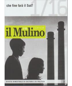 Il Mulino rivista bimestrale di cultura politica n. 1/16 Febbrao 2016