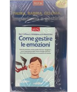 COME GESTIRE LE EMOZIONI. N. 421 MARZO 2016