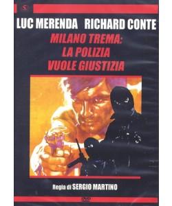 Milano Trema - La Polizia Vuole Giustizia - Regia di Sergio Martino (DVD)