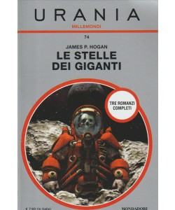 Le Stelle Dei Giganti di James P.Hogan (3 romanzi completi)-Urania Millemondi