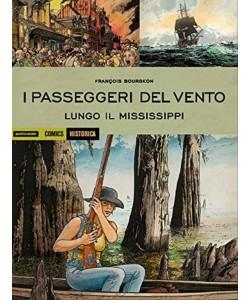 I passeggeri del vento. Lungo il Mississipi-Coll.Historica Mondadori Comics