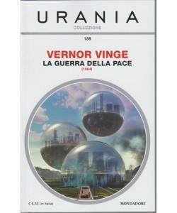 La Guerra Della Pace di Vernor Vinge - collezione Urania