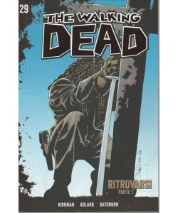 The Walking Dead Vol.29-Ritrovarsi(oparte1°) by Gazzetta Sport