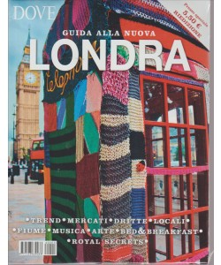 DOVE. GUIDA ALLA NUOVA LONDRA. DICEMBRE 2013