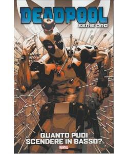"""DEADPOOL Serie oro vol. 5 """"Quanto puoi scendere in basso? by Tuttosport"""